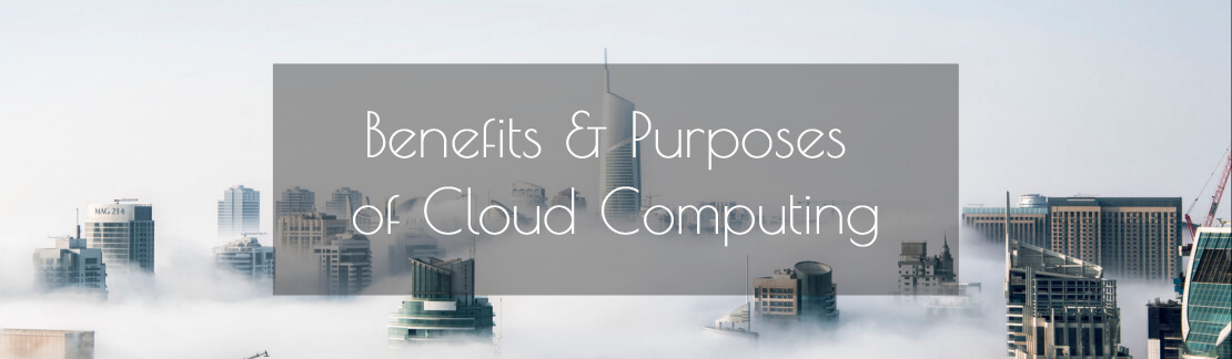 benefits purposes cloud computing